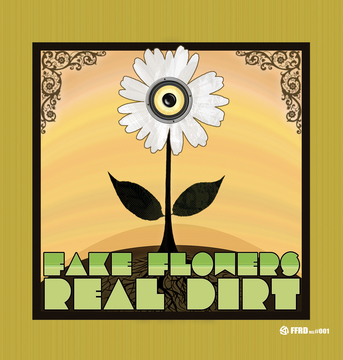Bullets Thru the Fire, by Fake Flowers Real Dirt on OurStage