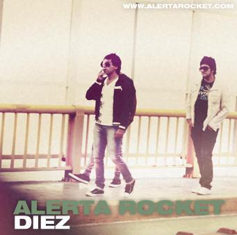 Diez, by Alerta Rocket on OurStage