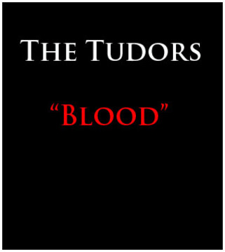 Blood, by The Tudors on OurStage