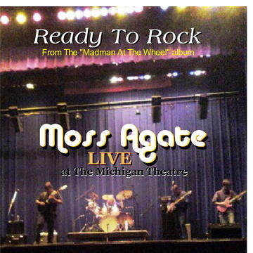Ready To Rock, by Moss Agate on OurStage