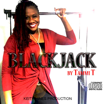 BLACKJACK, by TAMMI T on OurStage