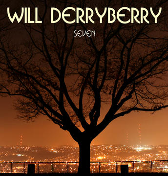 Seven, by Will Derryberry on OurStage