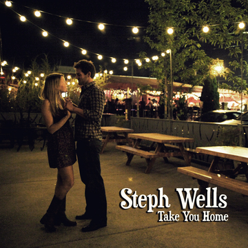 Take You Home, by Steph Wells on OurStage