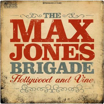Hollywood and Vine, by Max Jones Brigade on OurStage