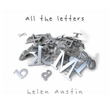 All The Letters, by Helen Austin on OurStage