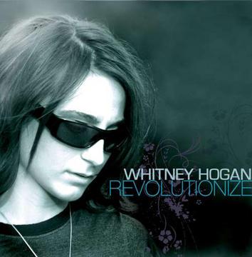 Revolutionize, by Whitney Hogan on OurStage