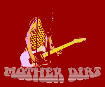 (Mama) Take Me Home, by Mother Dirt on OurStage