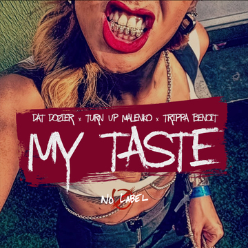 My Taste, by No Label on OurStage
