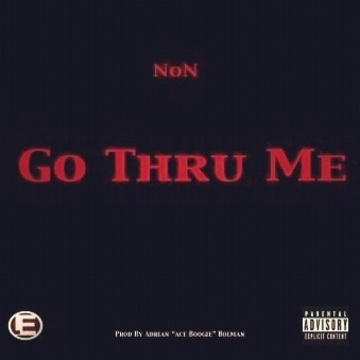 Go Thru Me, by N.o.N on OurStage