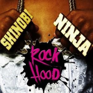 Rock Hood, by Shinobi Ninja on OurStage