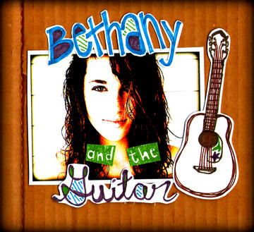 As Long As I've Got You, by Bethany and the Guitar on OurStage