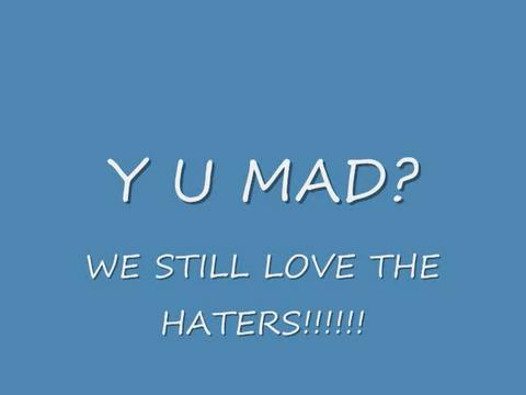 Y U MAD!! HATERS FALL BACK! FEAR IS SOMETHING THAT I DEFINATELY LACK!!!!!, by chiffon111 on OurStage