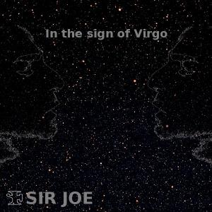 The sign of Virgo, by Sir Joe on OurStage