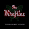 Invisible Connection, by The Wirefliez on OurStage