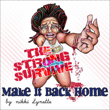 Make It Back Home, by Nikki Lynette on OurStage