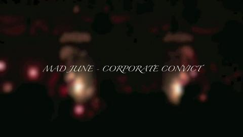 Corporate Convict, by Mad June on OurStage