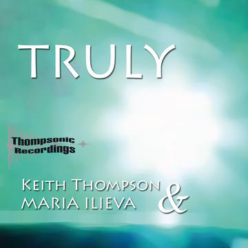 Truly (Bassmonkeys remix), by KeithThompson & Maria Ilieva on OurStage