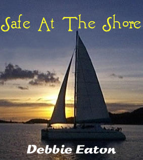 Safe At The Shore, by Debbie Eaton on OurStage