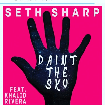 Paint The Sky (feat. Khalid Rivera) by Seth Sharp, by KhalidRiveraMusic on OurStage