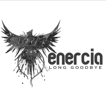 Long Goodbye, by Enercia on OurStage