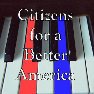 Citizens for a Better America, by citizensforabetteramerica on OurStage