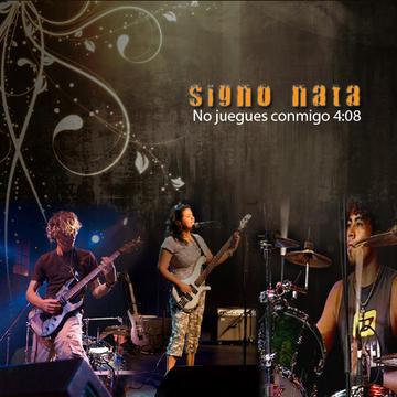 No juegues conmigo, by Signo Nata on OurStage