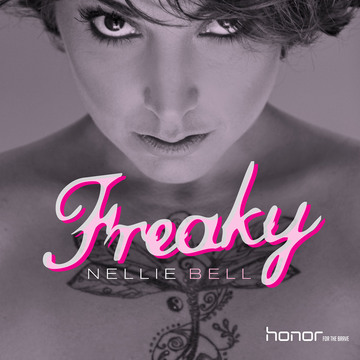 Freaky , by Nellie Bell on OurStage