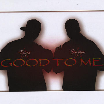 GOOD TO ME, by BRYCE SIMPSON on OurStage