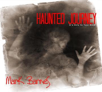 Haunted Journey, by MarkBarnesMusic on OurStage