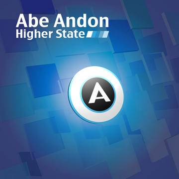 Higher State, by Abe Andon on OurStage
