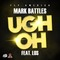 Ugh Oh Featuring Los, by Mark Battles on OurStage