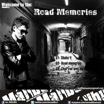 ROAD MEMORIES, by mr. Málibu on OurStage