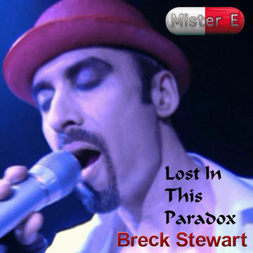 Lost In This Paradox, by Breck Stewart on OurStage