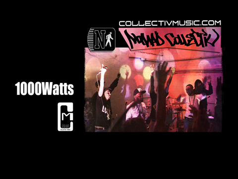1000Watts by Nomad CollectiV, by Nomad CollectiV on OurStage