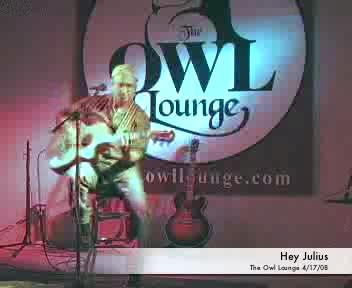 Hey Julius-Live at the Owl Lounge, by Alex:)> on OurStage