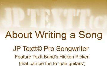 About Writing A Song©JP Textt Paired Mystery Guitars^1^3, by JP Textt© on OurStage