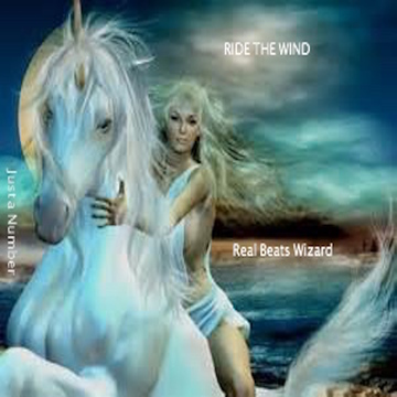 Ride the Wind, by Real Beats Wizard on OurStage