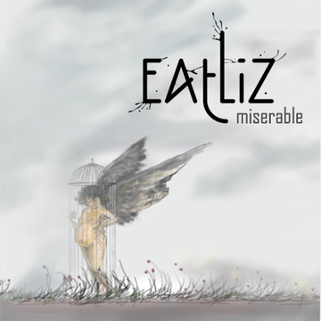 Miserable, by eatliz on OurStage