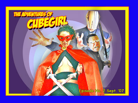 Cube News 1 presents Adventures of Cubegirl, by actorschecklist.com on OurStage