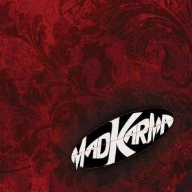 Kiss On Me, by Mad Karma on OurStage