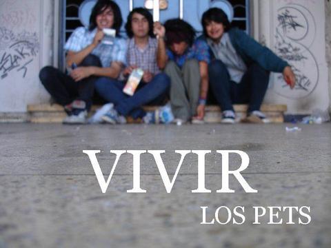Vivir, by Los Pets on OurStage