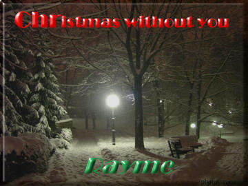Christmas without you, by Rayme on OurStage