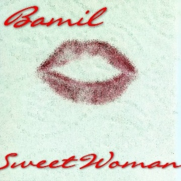Sweet Woman, by BAMIL on OurStage