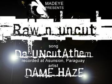 da uncut anthem, by madeyerecords on OurStage