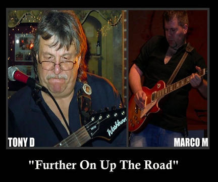 FURTHER ON UP THE ROAD, by MARCO MAENZA & TONY D on OurStage