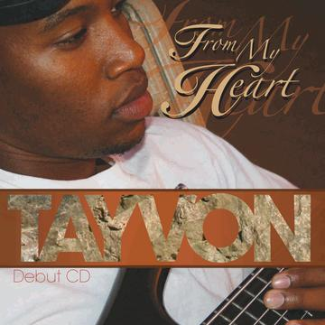 From My Heart, by Tayvon on OurStage