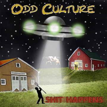 Shit Happens, by Odd Culture on OurStage