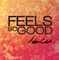Feels So Good, by Adam Clark on OurStage