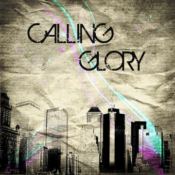 Daylight, by Calling Glory on OurStage