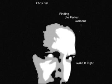 Make It Right, by Chris Das on OurStage